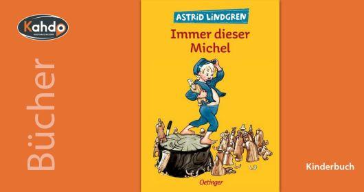 Immer dieser Michel | Astrid Lindgren
